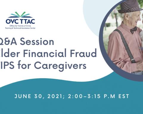 Q&A Session Elder Financial Fraud TIPS for Caregivers